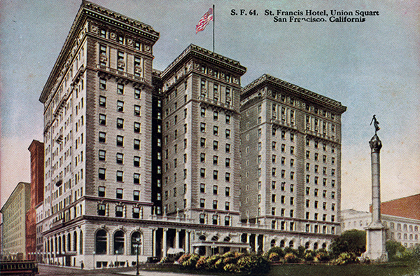 Saint Francis Hotel San Francisco History The Best Picture History
